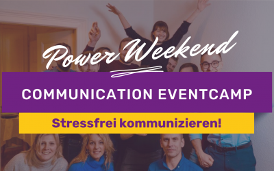 COMMUNICATION EVENTcamp basic: Stressfrei kommunizieren!